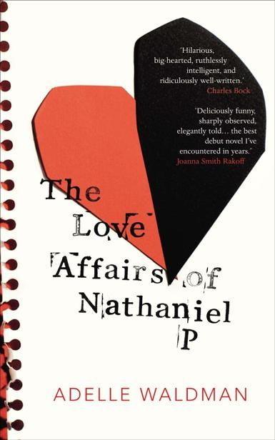 The Love Affairs of Nathaniel P, Adelle Waldman