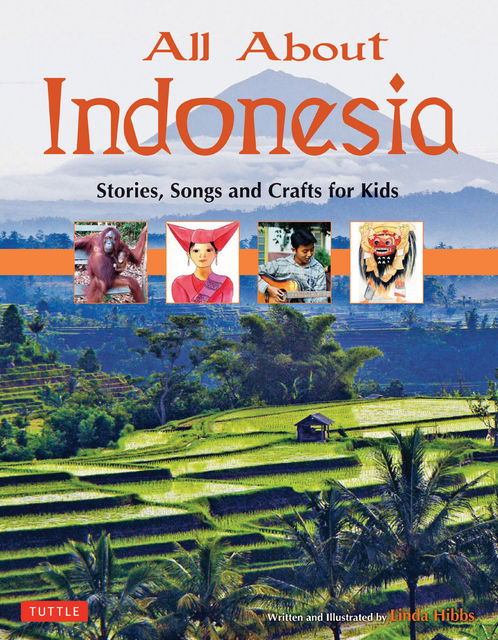 All About Indonesia, Linda Hibbs
