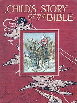 Child's Story of the Bible, Mary Arthemisia Lathbury