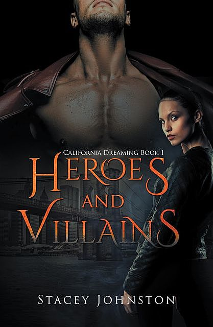 Heroes and Villains, Stacey Johnston