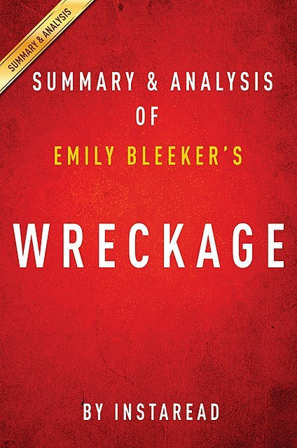 Wreckage by Emily Bleeker | Summary & Analysis, EXPRESS READS