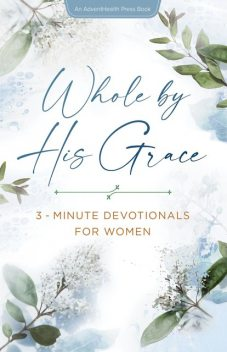 Whole by HIs Grace, Various