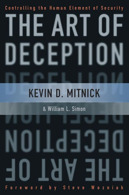 The Art of Deception, William Simon, Kevin Mitnick