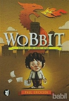 Wobbit, Paul Erickson