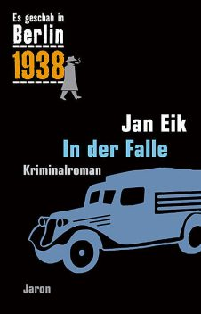 In der Falle, Jan Eik