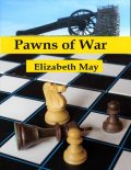 Pawns of War, Elizabeth May