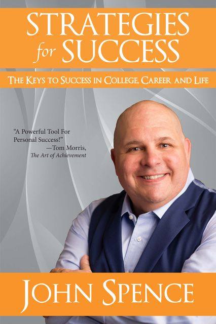 Strategies for Success, John Spence