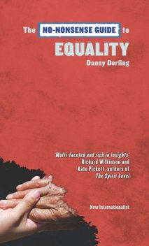 The No-Nonsense Guide to Equality, Danny Dorling