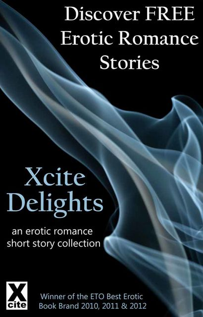 Xcite Delights – Book One, Charlotte Stein, K.D. Grace, Giselle Renarde, Lana Fox, Janine Ashbless, Clarice Clique, Mary Borsellino, Angela Goldsberry
