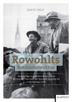 Rowohlts Rotationsroutine, Oels David