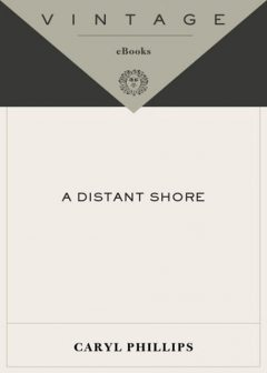 A Distant Shore, Caryl Phillips