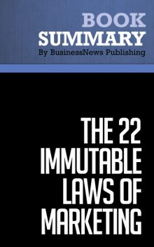 Summary: The 22 immutable laws of marketing  Al Ries and Jack Trout, Must Read Summaries