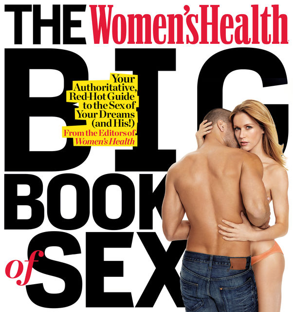 The Men's Health Big Book of Sex, The Health