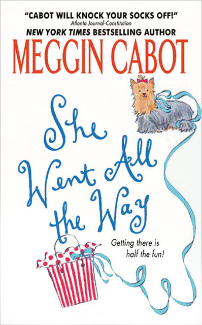 She Went All the Way, Meg Cabot
