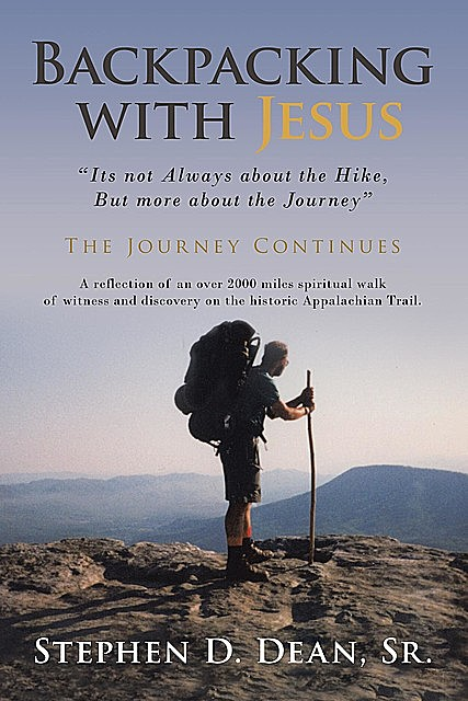 Backpacking with Jesus, Dean Stephen
