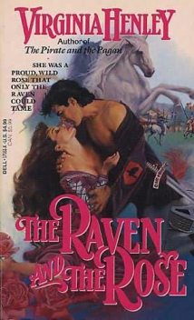 The Raven And The Rose, Virginia Henley, the Rose