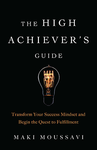 The High Achiever's Guide, Maki Moussavi