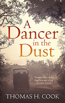A Dancer In The Dust, Thomas Cook