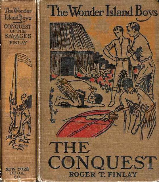 The Wonder Island Boys: Conquest of the Savages, Roger Thompson Finlay