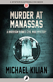 Murder at Manassas, Michael Kilian