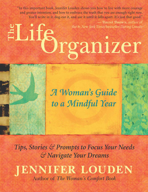 The Life Organizer, Jennifer Louden