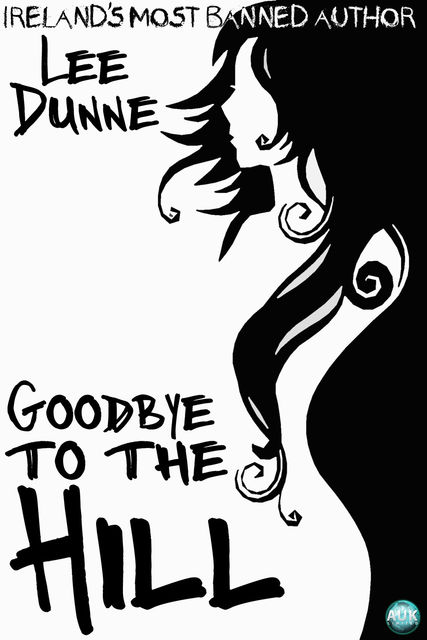 Goodbye to the Hill, Lee Dunne