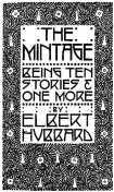 The Mintage, Elbert Hubbard