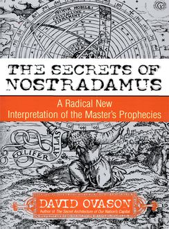 The Secrets Of Nostradamus, David Ovason