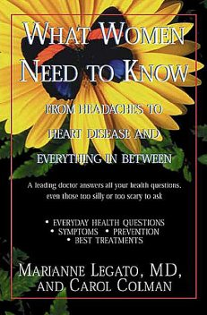 What Women Need to Know, Marianne Legato, Carol Gerber
