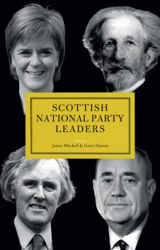 Scottish National Party (SNP) Leaders, James Mitchell