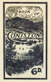 The Book of Coniston, W.G.Collingwood