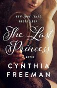 The Last Princess, Cynthia Freeman
