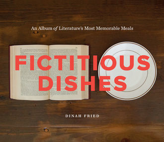Fictitious Dishes, Dinah Fried