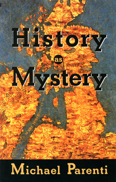 History as Mystery, Michael Parenti