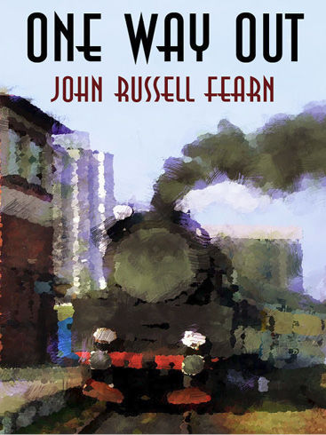 One Way Out, John Russell Fearn