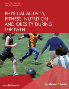Physical Activity, Fitness, Nutrition and Obesity During Growth, Jana Pařízková