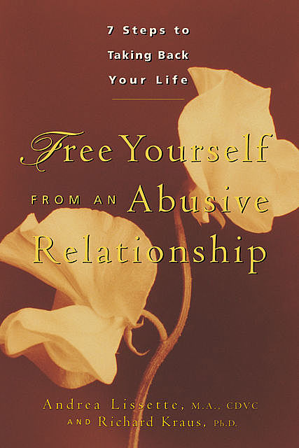 Free Yourself From an Abusive Relationship, Richard Kraus