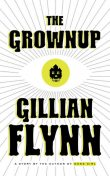 The Grownup, Gillian Flynn