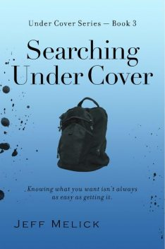 Searching Under Cover, Jeff Melick