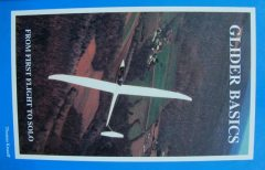 Glider Basics From First Flight To Solo, Thomas Knauff