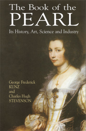 The Book of the Pearl, George Frederick Kunz, Charles Stevenson