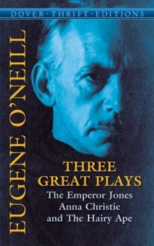 Three Great Plays, Eugene O'Neill