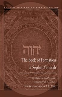 Book of Formation or Sepher Yetzirah, R.A.Gilbert