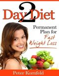 Two Day Diet: Permanent Plan for Fast Weight Loss, Peter Kornfeld