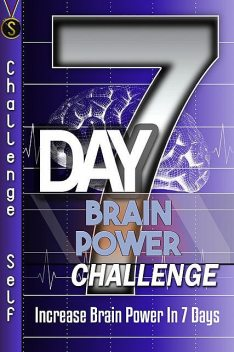 7-Day Brain Power Challenge, Challenge Publishing