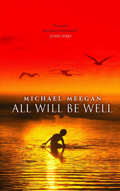All Will be Well, Michael Meegan