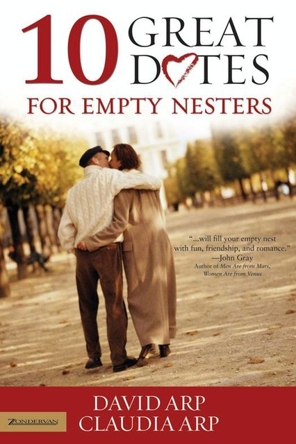 10 Great Dates for Empty Nesters, Claudia Arp, David Arp
