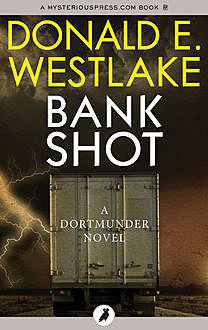 Bank Shot, Donald E Westlake