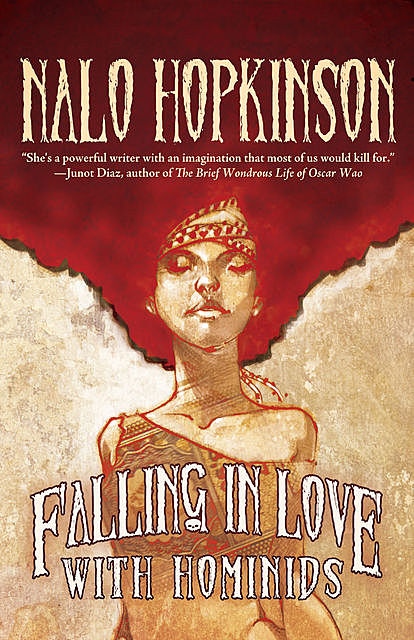 Falling in Love with Hominids, Nalo Hopkinson