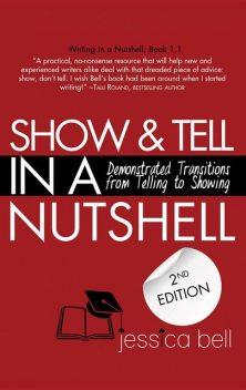 Show & Tell in a Nutshell, Jessica Bell